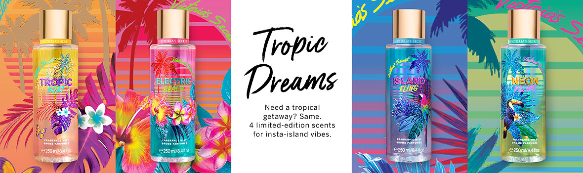8400b0ec523 Tropic Dreams. Need a tropical getaway  Same. 4 limited-edition scents for.  Tropic Dreams Fragrance Mists